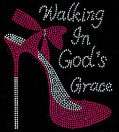 Walking in God's Grace (FUCHSIA) Heel Stiletto Religious Rhinestone Transfer