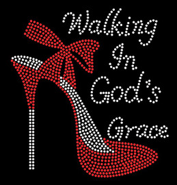 Walking in God's Grace (RED) Heel Stiletto Religious Rhinestone Transfer