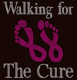 (Fuchsia) Walking for the Cure Feet Cancer Ribbon Awareness Rhinestone Transfer