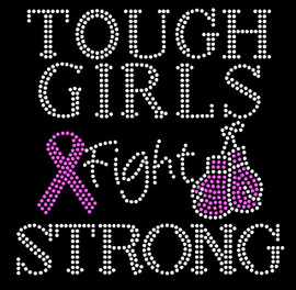 (Fuchsia text) Tough Girls Fight Strong Ribbon Gloves Cancer Awareness Rhinestone Transfer