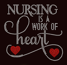 Nursing is a work of Heart Text Rhinestone transfer iron on