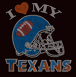 I love my Texans Football Rhinestone Transfer Iron on
