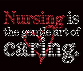 Nursing is a Gentle art of Caring Rhinestone transfer iron on