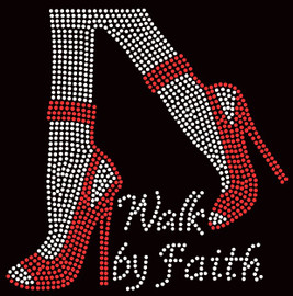 Walk by Faith Legs Heels Stiletto Religious Rhinestone Transfer