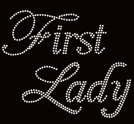 First Lady Rhinestone Transfer Iron on text