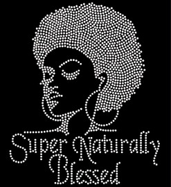 Super Naturally Blessed Afro Girl Clear Rhinestone Transfer