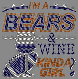 Bears Wine Kinda Girl - Custom Rhinestone transfer