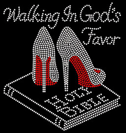 Walking in God's Favor Holy Bible Heel Stiletto Religious Rhinestone Transfer