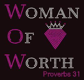 (WOW) Woman of Worth with Diamond Proverbs 31 - Rhinestone transfer