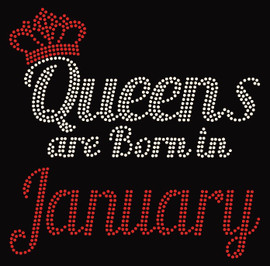 (Text) Queens are born in January (Red) Rhinestone Transfer
