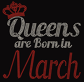 (Text) Queens are born in March (Red) Rhinestone Transfer