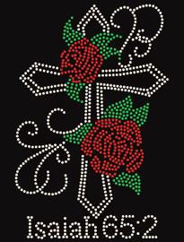 Cross with Roses flowers Isaiah 65:2 Religious Rhinestone Transfer