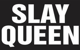Slay Queen (Text) Vinyl Transfer (White)