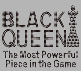 Black Queen the most powerful piece in the game Rhinestone Transfer
