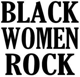Black Women Rock(Text) Vinyl Transfer (Black)