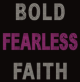 Bold Fearless Faith Rhinestone Transfer