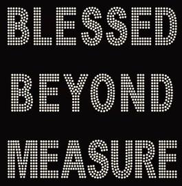 Blessed Beyond Measure Rhinestone Transfer