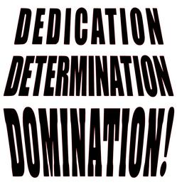 Dedication Determination Domination Vinyl Transfer (Black)