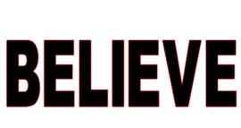 Believe (All Capital Text) Vinyl Transfer (Black)