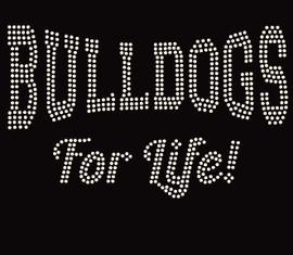 Bulldog for Life (Text) custom order Rhinestone Transfer