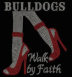 Bulldogs Legs Walk by Faith custom order Rhinestone Transfer
