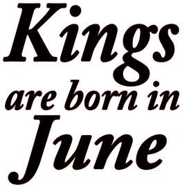 Kings are born in June Vinyl Transfer (Black)