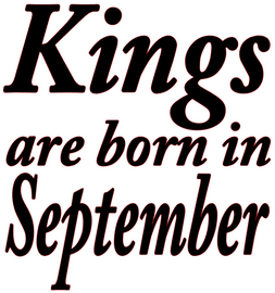 Kings are born in September Vinyl Transfer (Black)