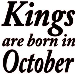 Kings are born in October Vinyl Transfer (Black)