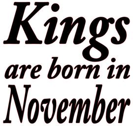 Kings are born in November Vinyl Transfer (Black)