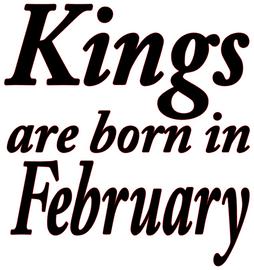 Kings are born in February Vinyl Transfer (Black)