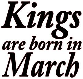 Kings are born in March Vinyl Transfer (Black)