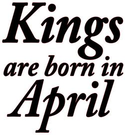 Kings are born in April Vinyl Transfer (Black)
