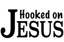 Hooked on Jesus Vinyl Transfer (black)
