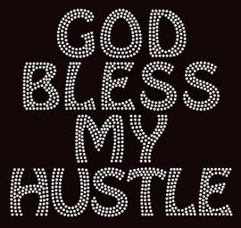 God Bless my Hustle Religious Rhinestone Transfer