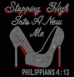 Stepping High Into A New Me Philippians 4:13 Religious Rhinestone Transfer