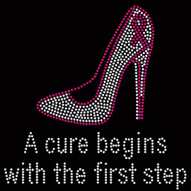 (Regular text) A cure begins with the first step Heel Stiletto Breast Cancer Ribbon Awareness Rhinestone Transfer