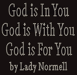God is in You with you and for you by Lady Normell Religious Rhinestone Transfers