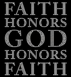 Faith Honors God Honors Faith (Text) Religious Rhinestone Transfer