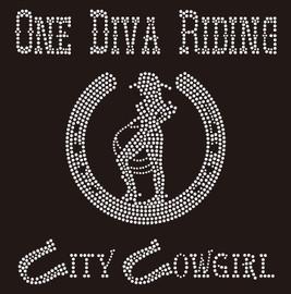 One Diva Riding City Cowgirl with horse shoe- Custom Rhinestone Transfer