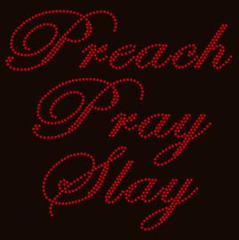 Preach Pray Slay (Text) Rhinestone Transfer