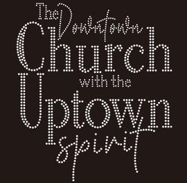 Downtown Church with Uptown Spirit Religious Rhinestone Transfer
