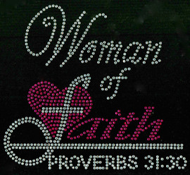 (Fuchsia Clear) Woman of Faith Proverbs 31:30 Religious Rhinestone Transfer
