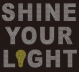 Shine Your Light - Custom Rhinestone Transfer