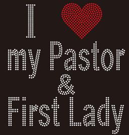I Love My Pastor & First Lady Religious Rhinestone Transfer