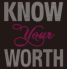 Know Your Worth (Text only) Custom Rhinestone Transfer