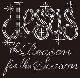 (NEW)Jesus the Reason for the Season Religious Rhinestone Transfer