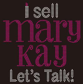 I Sell Mary Kay Let's Talk (text) Rhinestone Transfer