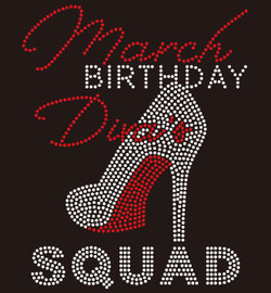 March Birthday Diva Squad heel- Custom Rhinestone Transfer