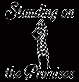 Standing on the Promises Girl standing custom Rhinestone Transfer