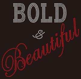 Bold & Beautiful (Text) custom Rhinestone Transfer